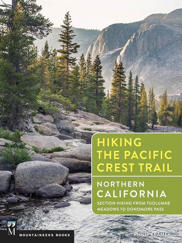 Hiking the Pacific Crest Trail: Northern California: Section Hiking from Tuolumne Meadows to Donomore Pass (Mountaineers Books, 2018) by Philip Kramer