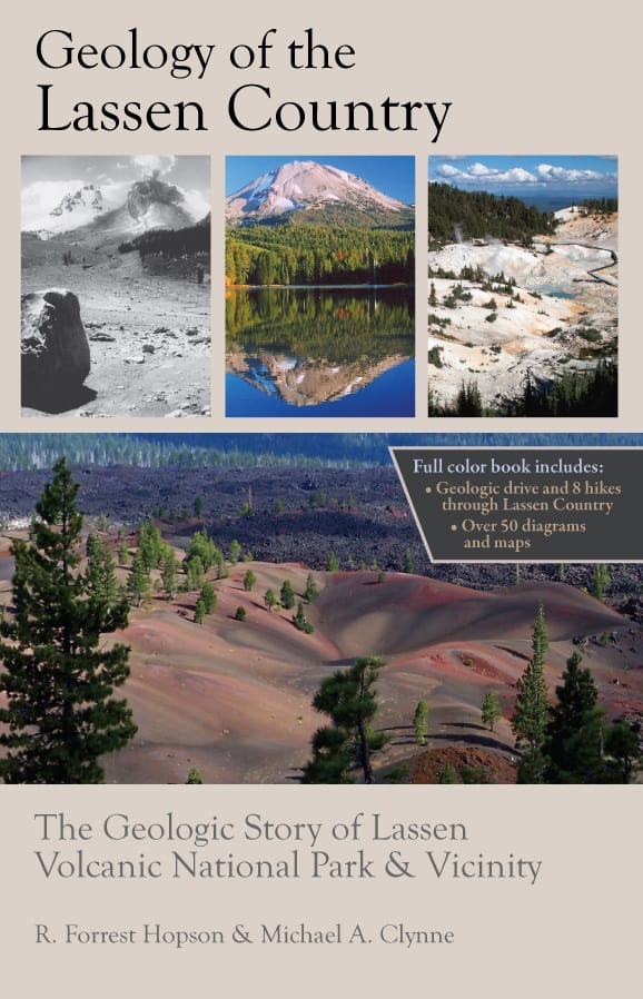 Geology of the Lassen Country book cover. Written by geologists R. Forrest Hopson and Michael A. Clynne, and published by Backcountry Press.