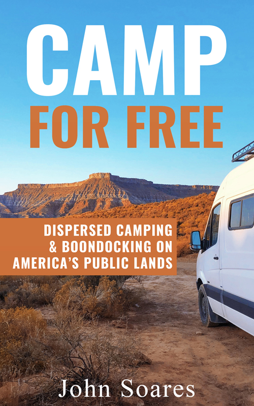 Book cover: Camp for Free: Dispersed Camping & Boondocking on America's Public Lands. How to camp for free in the United States.